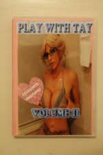 PLAY WITH TAY VOLUME 2 NEVER BEORE SEEN EXCLUSIVE FOOTAGE DVD OVER 60 MIN